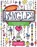 The Art of Drawing Dangles: Creating Decorative Letters and Art with Charms