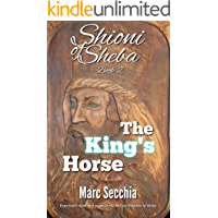 The King's Horse (Shioni of Sheba Book 2)