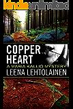 Copper Heart (The Maria Kallio Series Book 3)