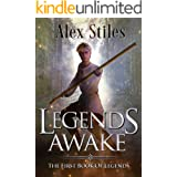 Legends Awake: The First Book Of Legends (The Books Of Legends 1)