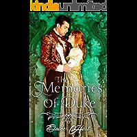 The Memories of Duke:  A Clean Regency Short Story (Beaus of Brighten Book 1)