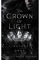 The Crown Of Light (Lightness Saga Book 1) Kindle Edition