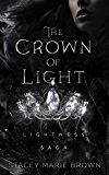 The Crown Of Light (Lightness Saga Book 1)