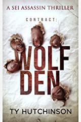 Contract: Wolf Den (Sei Assassin Thriller Book 4) Kindle Edition