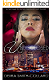 Undisclosed: A Tale of Love and Deceit