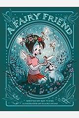 A Fairy Friend Kindle Edition