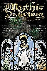 Mythic Delirium Magazine Issue 0.2 Kindle Edition