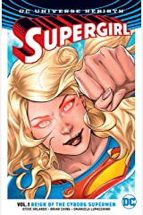 Supergirl (2016-) Vol. 1: Reign of the Cyborg Supermen Kindle Edition