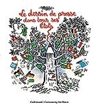 Le dessin de presse dans tous ses États: 10 ans de Cartooning for Peace