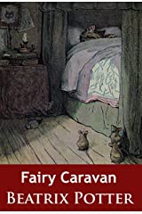 Fairy Caravan: - Kindle Edition