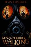 Dead Doughboy Walking (Sojourning Souls Book 1)