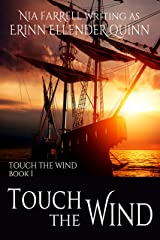 Touch the Wind: Touch the Wind Book 1 Kindle Edition