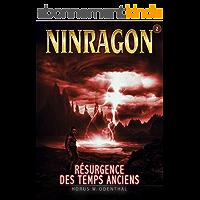 NINRAGON 02: Résurgence des Temps Anciens (NINRAGON – La Série t. 2)