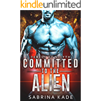 Committed to the Alien: A Sci-Fi Alien Romance (Rebels of Sidyth Book 7)