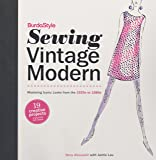 BurdaStyle Sewing Vintage Modern: Mastering Iconic Looks from the 1920s to 1980s