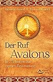Der Ruf Avalons- In 7 Schritten zur eigenen Bestimmung