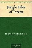 Jungle Tales of Tarzan (English Edition)