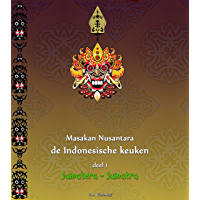 Masakan Nusantara - de Indonesische keuken: deel 1: Sumatera - Sumatra