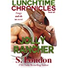 Lunchtime Chronicles: Jolly Rancher