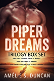 Piper Dreams Trilogy: The Complete Series: Part One, Part Two, and Part Three (The Dreams Trilogy)