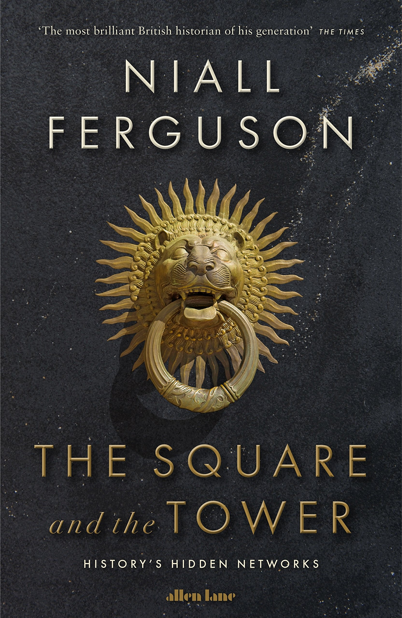 The Square and the Tower: Networks, Hierarchies and the Struggle for ...