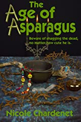 The Age Of Asparagus Kindle Edition