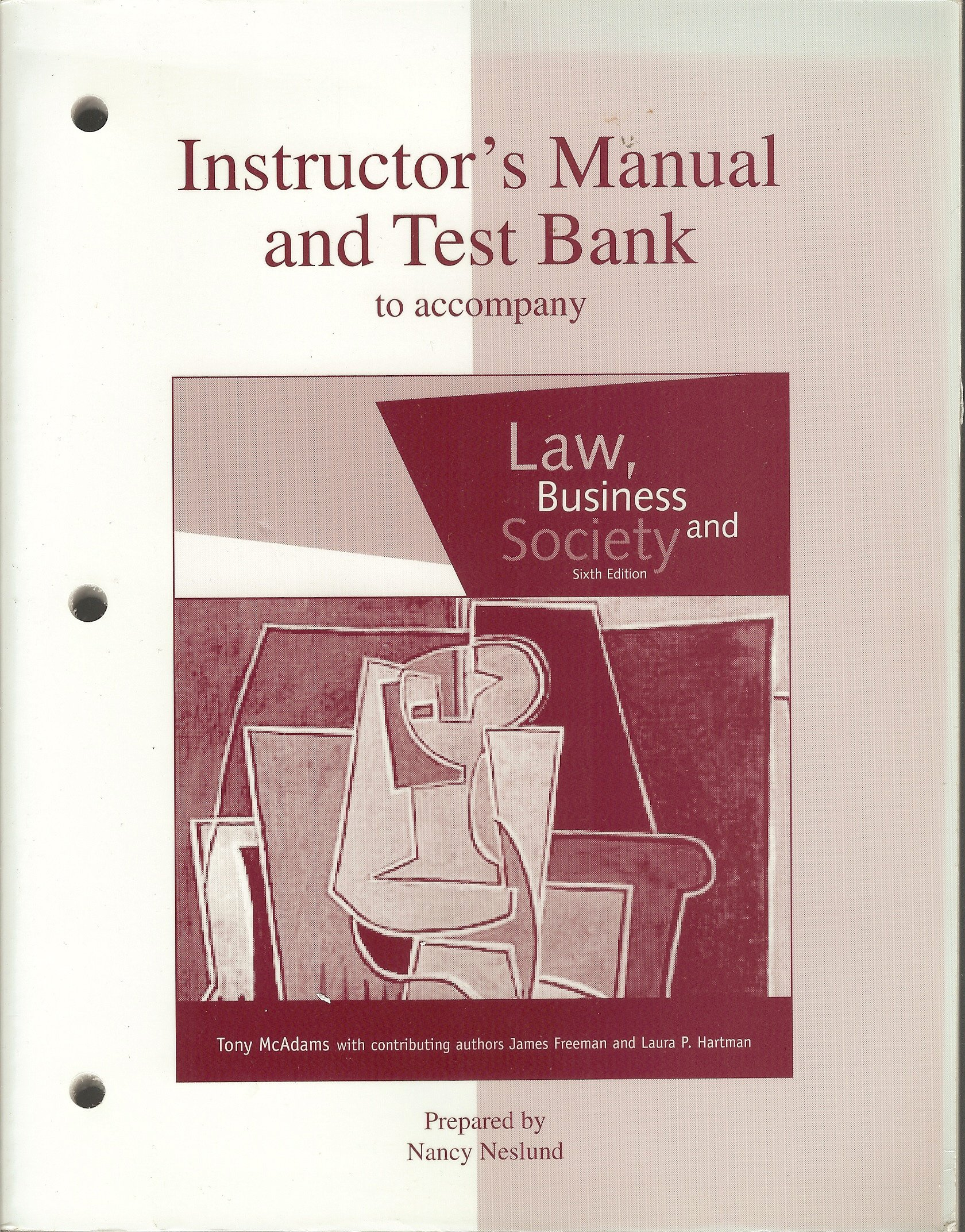 Instructor's Manual and Test Bank to Accompany Law, Business and Society:  nancy neslund: 9780072396096: Amazon.com: Books