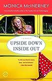 Upside Down Inside Out: A Novel