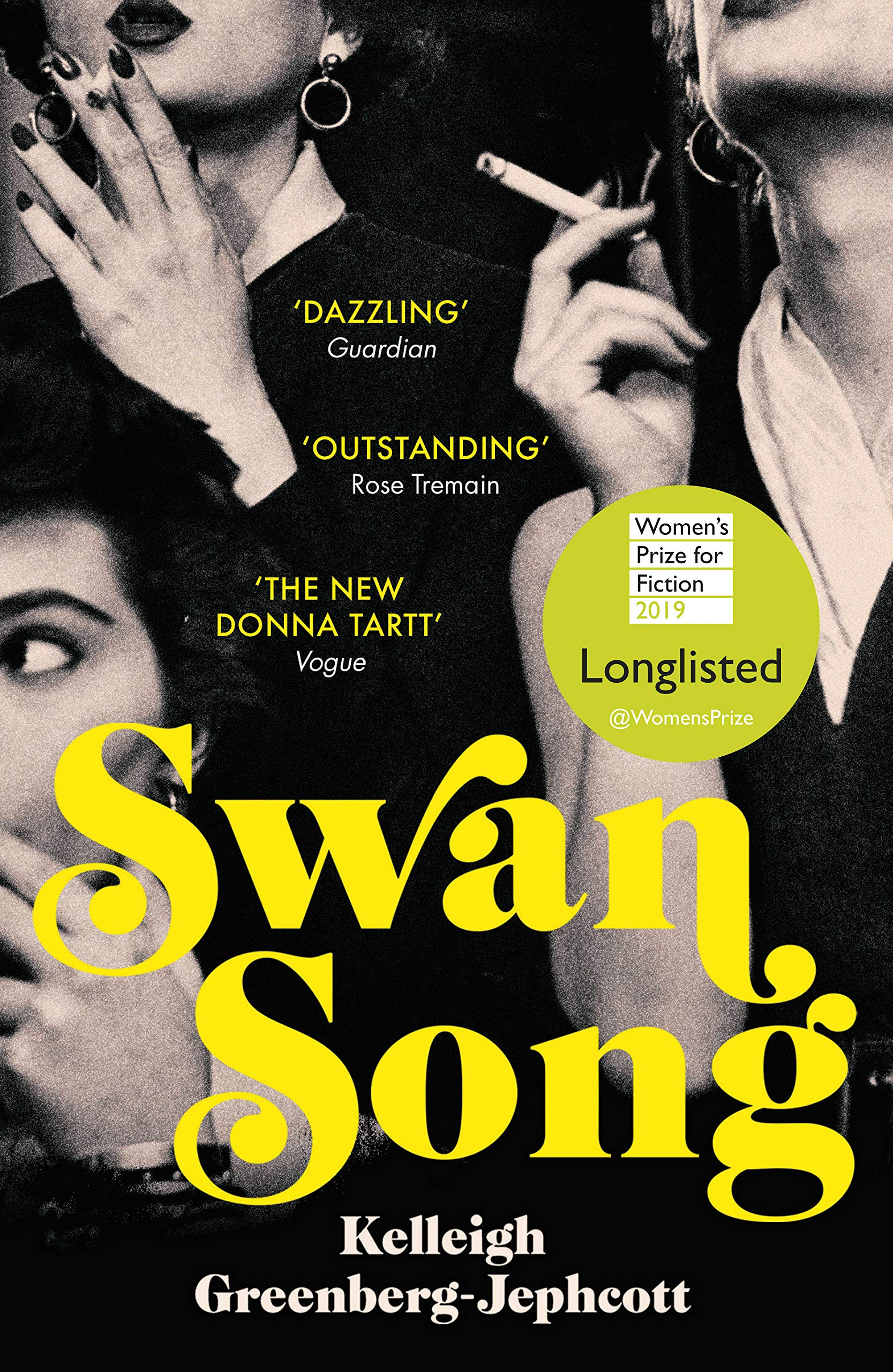 Swan Song: Longlisted for the Womens Prize for Fiction 2019 ...