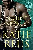 Ancient Enforcer (Ancients Rising Book 3)
