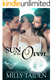 Sun in the Oven: Galaxa Warriors (Paranormal Dating Agency Book 16)
