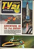 Tv Century 21 Annual 1967: Features Thunderbirds, Fireball Xl-5, Stingray, My Favourite Martian
