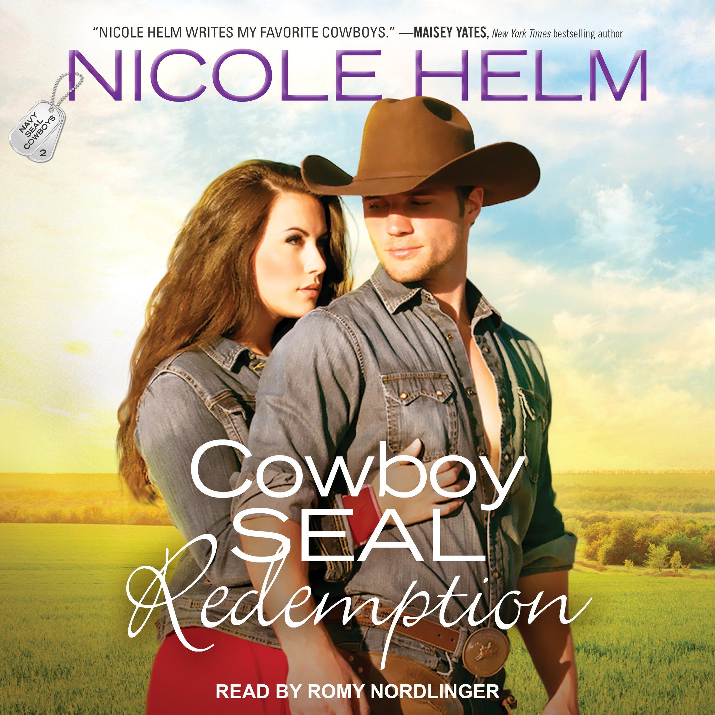 Cowboy SEAL Redemption: Navy SEAL Cowboys Series, Book 2