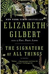 The Signature of All Things: A Novel Paperback