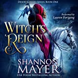 Witch's Reign: The Desert Cursed, Book 1