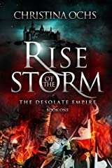 Rise of the Storm (The Desolate Empire Book 1) Kindle Edition