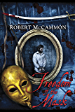 Freedom of the Mask (The Matthew Corbett Series Book 6)