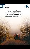 Racconti notturni (Einaudi tascabili. Classici Vol. 178)