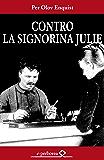 Contro la signorina Julie