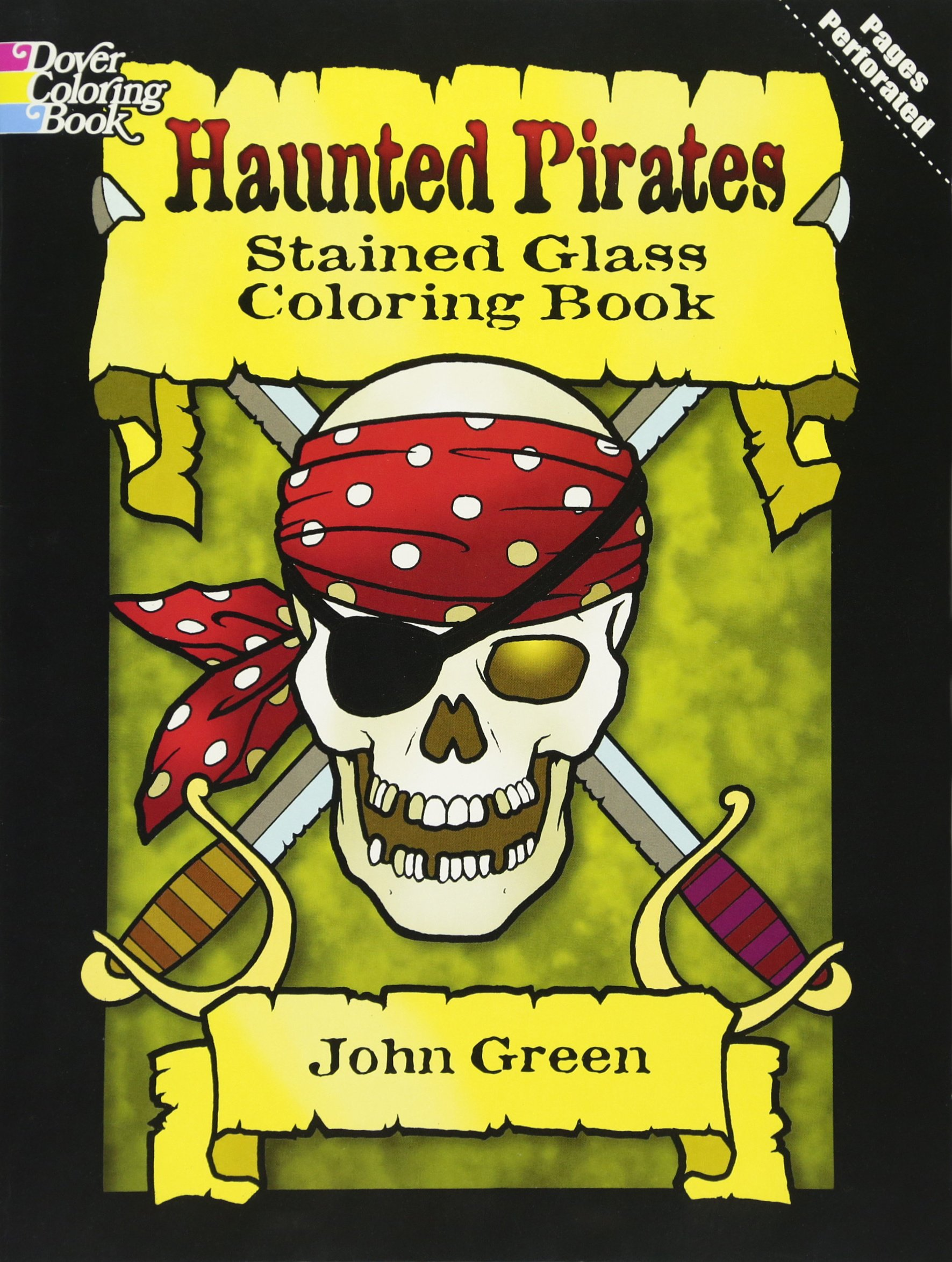 Download Haunted Pirates Stained Glass Coloring Book (Dover Stained Glass Coloring Book) PDF