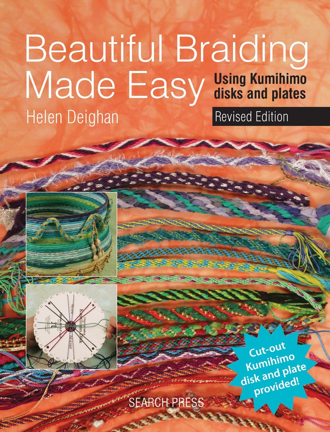 Read Online Beautiful Braiding Made Easy: Using Kumihimo Disks and Plates pdf epub