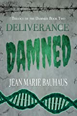 Deliverance of the Damned (Trilogy of the Damned: Book Two) Kindle Edition