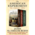 The American Experiment: The Vineyard of Liberty, The Workshop of Democracy, and The Crosswinds of Freedom