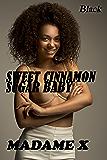 Sweet Cinnamon Sugar Baby: romance