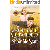 A Marriage of Convenience in the Show Me State (Cowboy Crossing Western Sweet Romance Book 5)