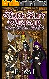 Dark Elf's Despair: A litRPG - Gamelit Series (Vast Realm Book 3)