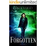Forgotten: The Lost Children Trilogy Book 1 (The Lost Children Series)