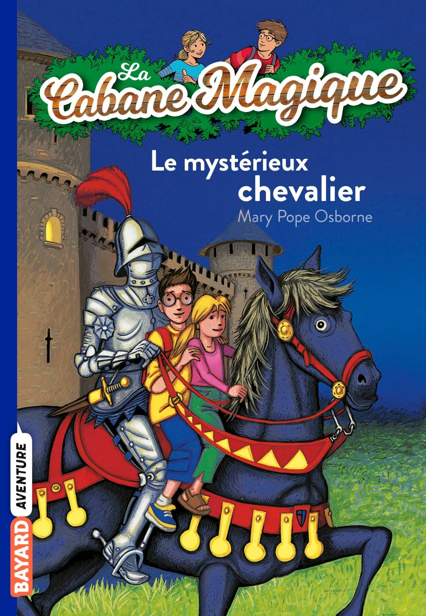 La Cabane Magique: Le mysterieux chevalier PDF