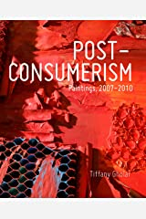 Post-Consumerism Hardcover