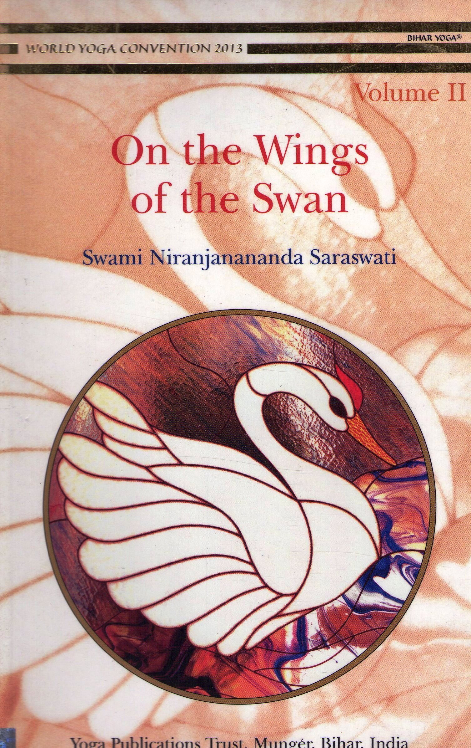 On the Wings of the Swan Volume I I